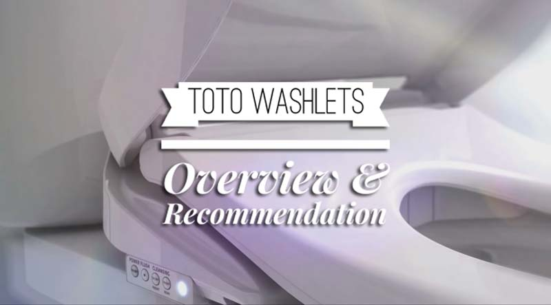 TOTO Washlets Overview & Recommendation