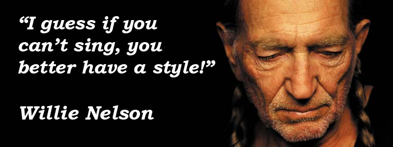 Willie Nelson famous quote
