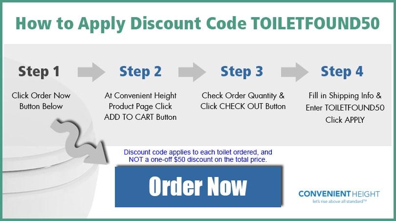 Convenient Height Toilet Pre-Order
